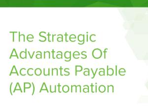 Strategic Advantages of AP Automation