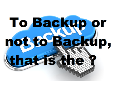 Backup or not backup