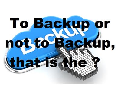 Backup or not backup