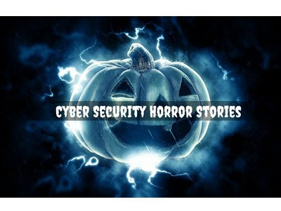 Cyber Security Horror Stories