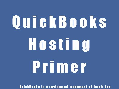 QuickBooks Hosting Primer by Murph