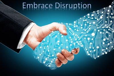 Embrace Disruption